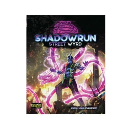 Shadowrun Street Wyrd
